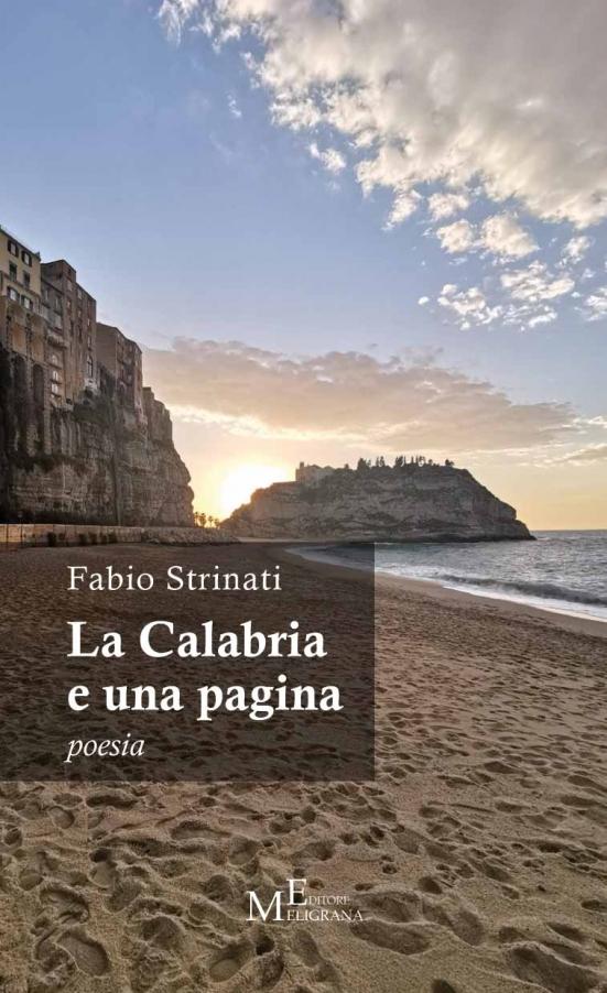 """È appena uscito il nuovo libro del poeta marchigiano Fabio Strinati, dal titolo: """"La Calabria e una pagina"""""""
