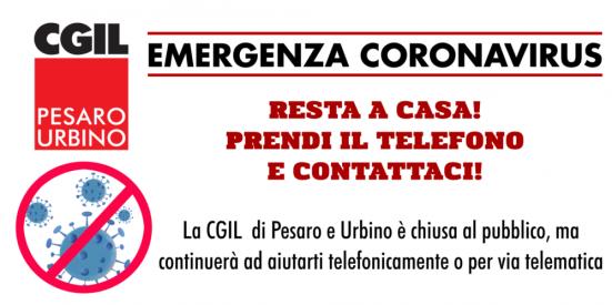 """CGIL Pesaro e Urbino: """"Siamo chiusi al pubblico ma continueremo ad aiutarti"""""""