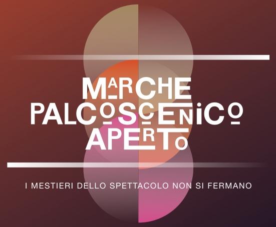 """""""Marche Palcoscenico Aperto"""": selezionati 60 progetti su ben 370 proposte pervenute"""