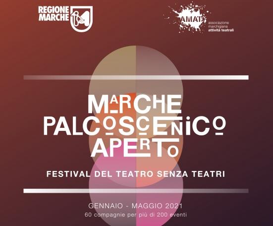 """""""Marche Palcoscenico Aperto"""": un festival lungo 5 mesi con 60 compagnie per più di 200 eventi"""