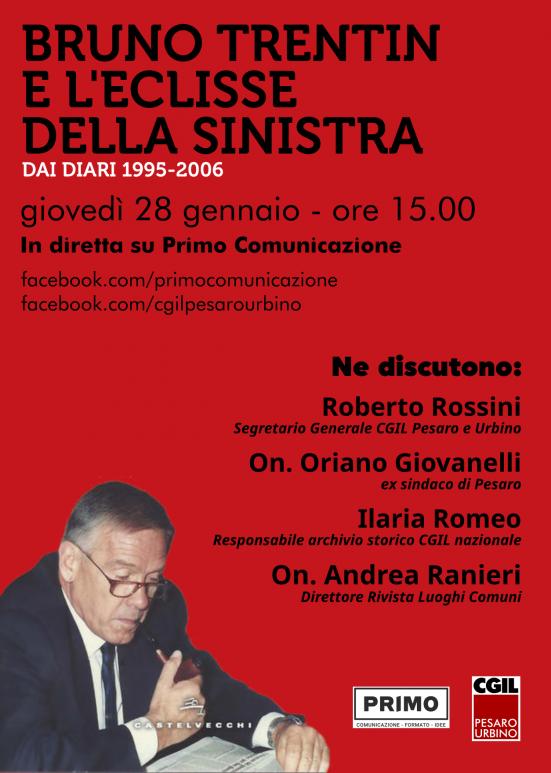 """CGIL, """"Bruno Trentin e l'eclisse della sinistra"""": presentazione del libro oggi alle 15:00 su facebook"""