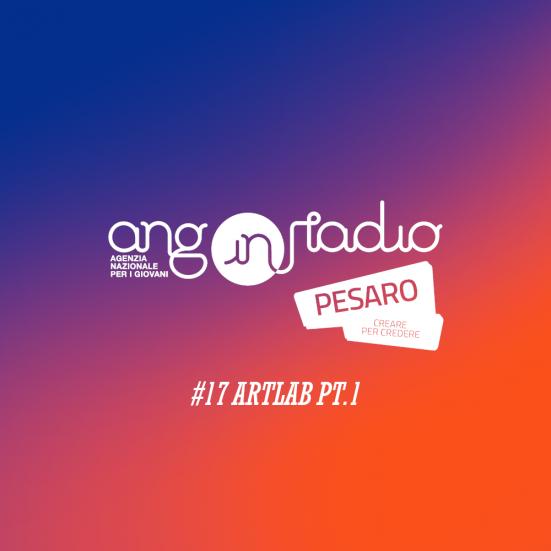 ANG In Radio Pesaro - Creare per credere #17