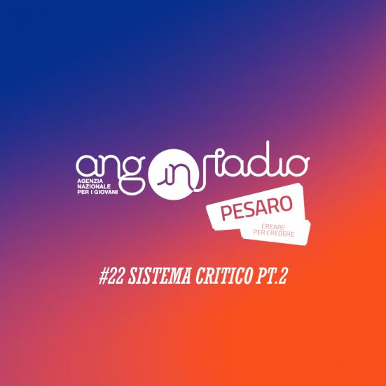 ANG In Radio Pesaro - Creare per credere #22