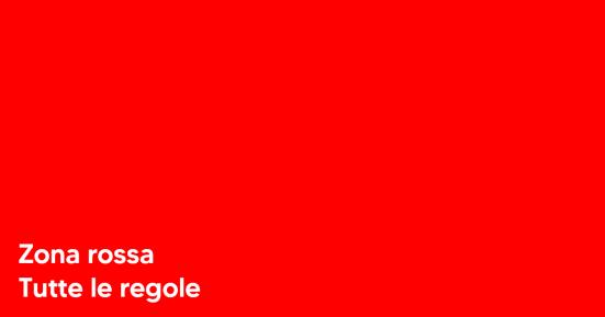 Cosa cambia con la zona rossa