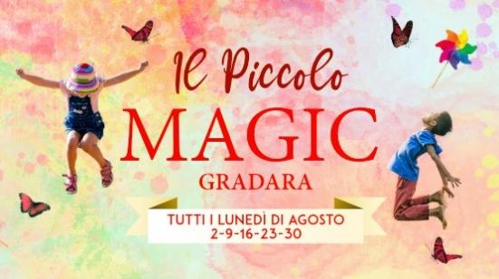 """A Gradara torna """"Il Piccolo Magic"""", l'evento più atteso dai bambini e dalle bambine di tutte le età"""