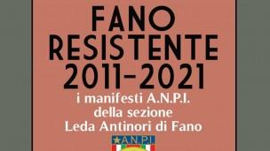 Dal 15 ottobre la Mediateca Montanari ospiterà la mostra con i manifesti di 10 anni di attività dell'ANPI di Fano